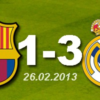 FC Barcelona 1 - 3 Real Madrid (26.02.2013)