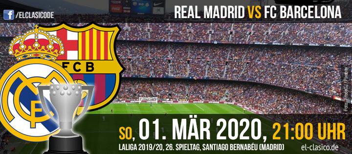FC Barcelona - Real Madrid: Vorschau und Infos (01.03.2020)